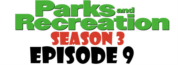 Parks and Recreation Season 3 Episode 9 TV Series