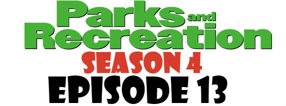 Parks and Recreation Season 4 Episode 13 TV Series