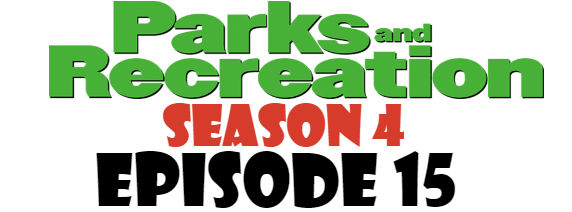 Parks and Recreation Season 4 Episode 15 TV Series