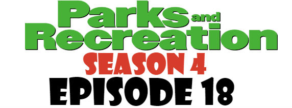 Parks and Recreation Season 4 Episode 18 TV Series
