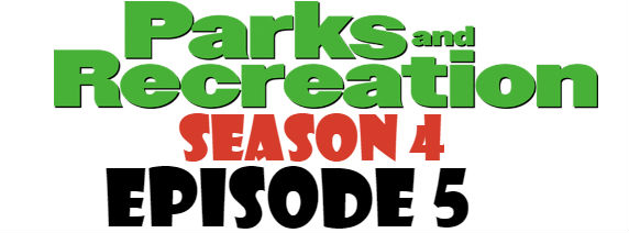 Parks and Recreation Season 4 Episode 5 TV Series