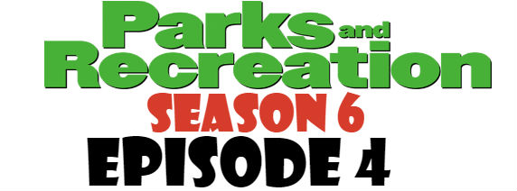 Parks and Recreation Season 6 Episode 4 TV Series