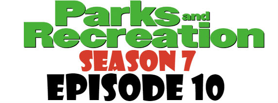 Parks and Recreation Season 7 Episode 10 TV Series