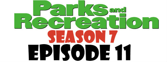 Parks and Recreation Season 7 Episode 11 TV Series