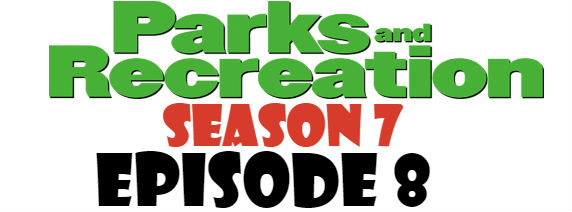 Parks and Recreation Season 7 Episode 8 TV Series
