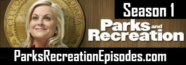 Parks And Recreation Season 1 Episodes Watch Online TV Series