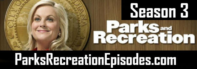 Parks And Recreation Season 3 Episodes Watch Online TV Series